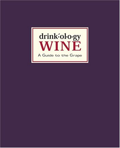 Drinkology: Wine: A Guide to the Grape: Waller, James