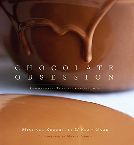 Chocolate Obsession: Confections and Treats to Create and Savor. Signed by the author.