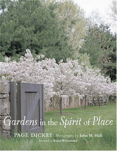 Gardens in the spirit of place.: Dickey, Page.