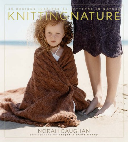 9781584794844: Knitting Nature: 39 Designs Inspired by Patterns in Nature