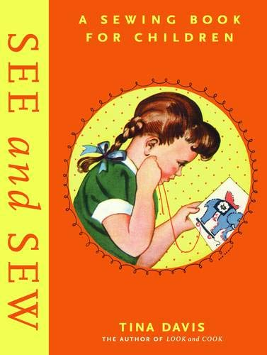 9781584794912: See and Sew: A Sewing Book for Children