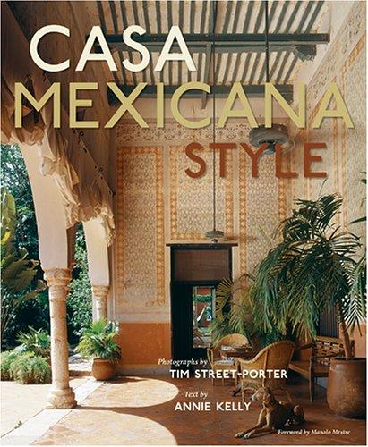 9781584795285: Casa Mexicana Style