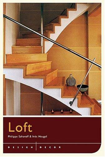 9781584795568: Design/Decor: Loft