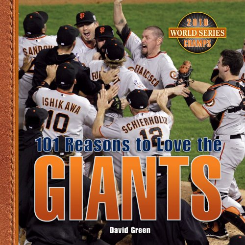 9781584795667: 101 Reasons to Love the Giants