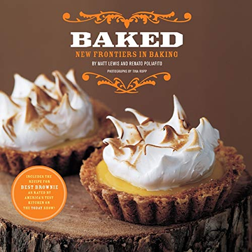 9781584797210: Baked: New Frontiers in Baking