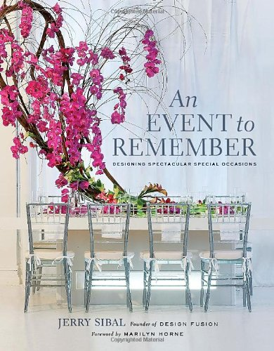 9781584797906: An Event to Remember: Designing Spectacular Special Occasions
