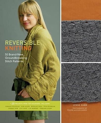 9781584798057: Reversible Knitting: 50 Brand-New, Groundbreaking Stitch Patterns