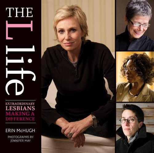 9781584798330: The L Life: Extraordinary Lesbians Making a Difference