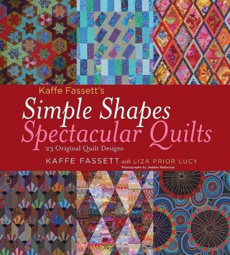 9781584798378: Kaffe Fassett's Simple Shapes Spectacular Quilts: 23 Original Quilt Designs