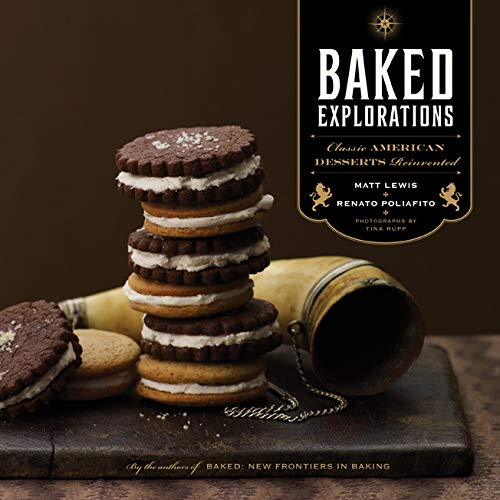 9781584798507: Baked Explorations: Classic American Desserts Reinvented