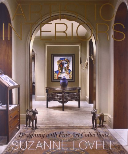 Artistic Interiors: Designing with Fine Art Collections: Lovell, Suzanne