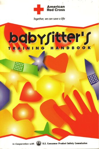 American Red Cross Babysitter's Training Handbook: Cross, American Red