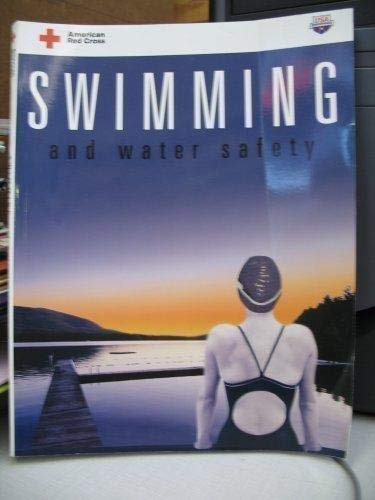Swimming and Water Safety: Swimming and Water