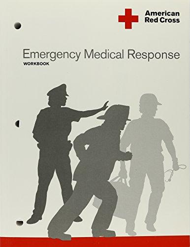 Emergency Medical Response Workbook: American Red Cross
