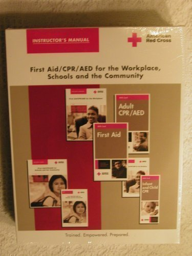 Instructor's Manual ; First Aid/CPR/AED for the Workplace, Schools and the Community...