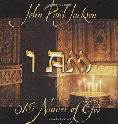 I AM: 365 Names of God Book: John Paul Jackson