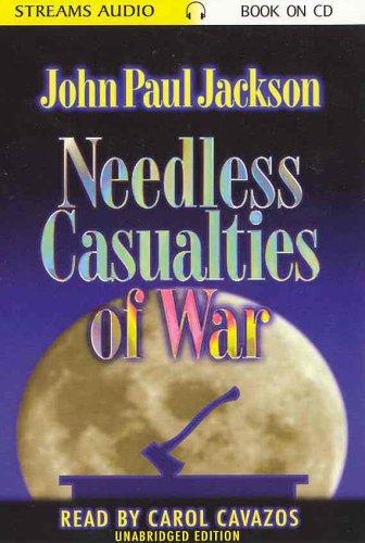 9781584830665: Needless Casualties of War