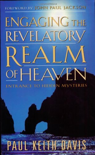 9781584830856: Engaging the Revelatory Realm of Heaven