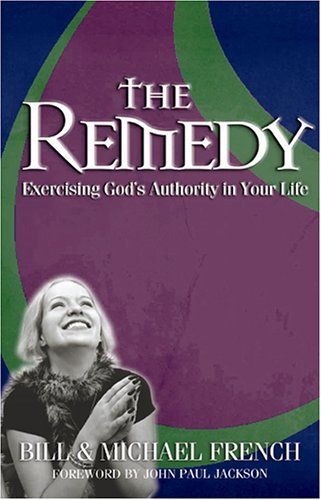 The Remedy (1584831014) by Bill French; Michael French