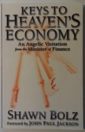 Keys to Heaven's Economy: An Angelic Visitation: Shawn Bolz