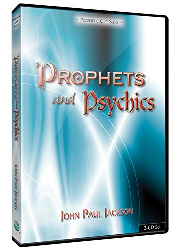 Prophets & Psychics: John Paul Jackson