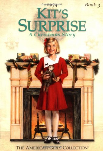 Kit's Surprise: A Christmas Story, 1934 (The: Valerie Tripp
