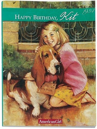 9781584850236: Happy Birthday Kit: A Springtime Story, 1934 (American Girl Collection)