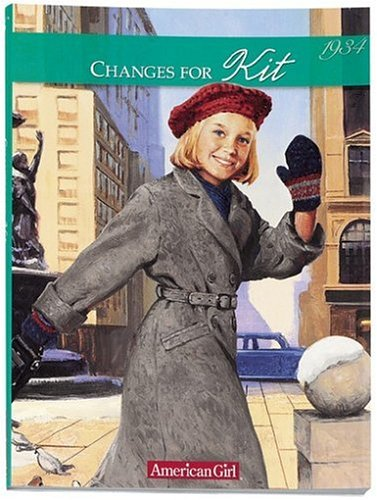 9781584850274: Changes for Kit: A Winter Story, 1934 (American Girl)