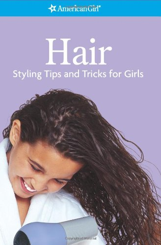 9781584850380: Hair- Styling Tips and Tricks for Girls (American Girl) (American Girl Library)