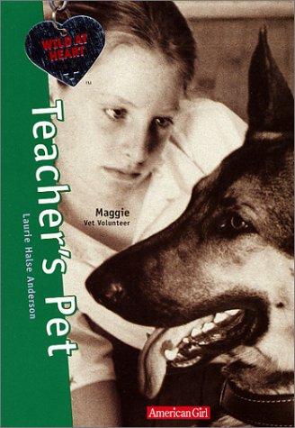 Teacher's Pet: Wild at Heart: Anderson, Laurie Halse