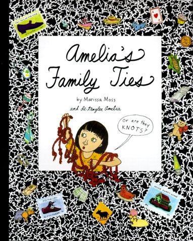 9781584850786: Amelia's Family Ties