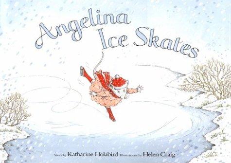 9781584851462: Angelina Ice Skates