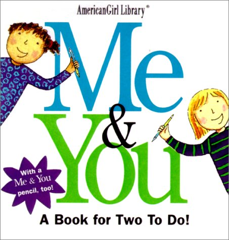 Me & You: A Book for Two to Do! American Girl Library (Book and Pencil Set): American Girl ...