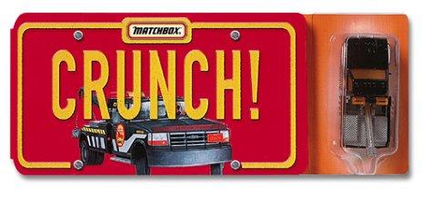 9781584852131: Crunch! (Matchbox)