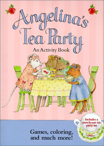 9781584852223: Angelina's Tea Party: An Activity Book with Punch-Out(s)