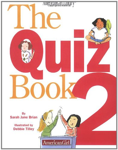 The Quiz Book 2 (1584852852) by Sarah Jane Brian