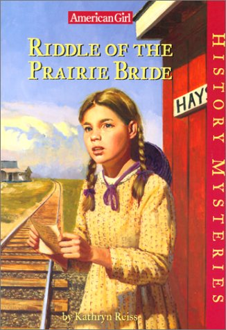9781584853084: Riddle of the Prairie Bride (American Girl History Mysteries)
