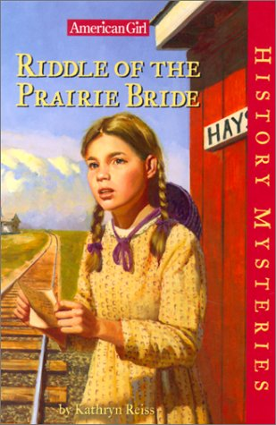 9781584853091: Riddle of the Prairie Bride (American Girl History Mysteries)