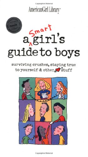 9781584853688: A Smart Girl's Guide to Boys