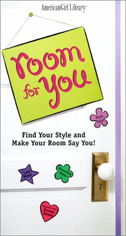 9781584853695: Room for You: Find Your Style and Make Your Room Say You! (American Girl Library)