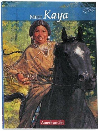 Meet Kaya: An American Girl (American Girl: Janet Beeler Shaw