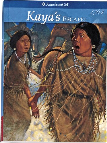 Kaya's Escape!: A Survival Story (American Girls: Janet Beeler Shaw