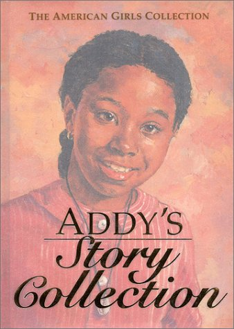 Addy's Story Collection - Limited Edition (The American Girls Collection) (9781584854449) by Connie Porter