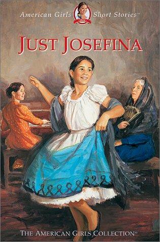 9781584854784: Just Josefina (American Girls Short Stories)