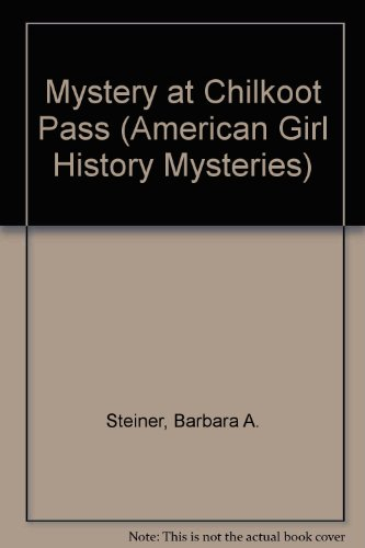9781584854883: Mystery at Chilkoot Pass
