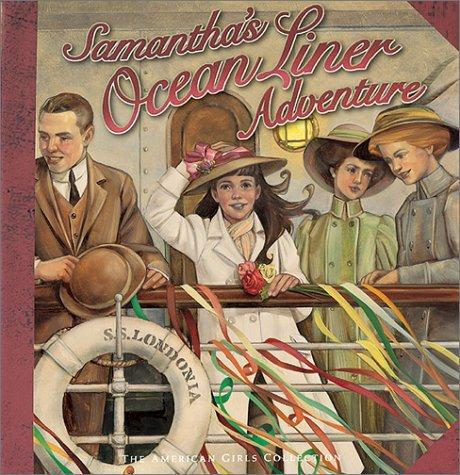 Samantha's Oceanliner Adventure (American Girls Collection): Dottie Raymer