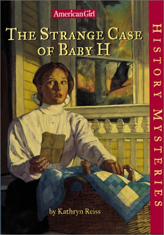 9781584855330: The Strange Case of Baby H (American Girl History Mysteries)