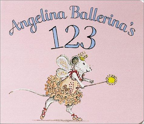 9781584856146: Angelina Ballerina's 123