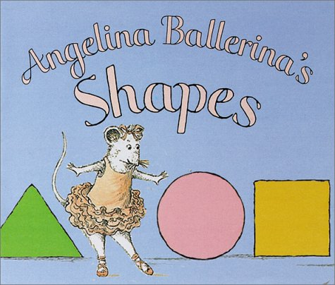 9781584856160: Angelina Ballerina's Shapes