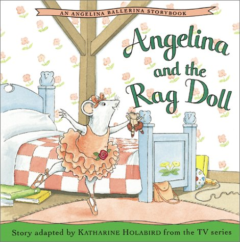 9781584856177: Angelina and the Rag Doll (Angelina Ballerina (8x8))